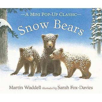 Sne bjørne af Martin Waddell Sarah Fox-Davies - 9781406356458 bog