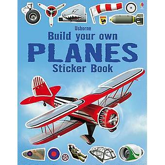 Bouwen van uw eigen vliegtuigen Sticker boek door Simon Tudhope - John Shirley-