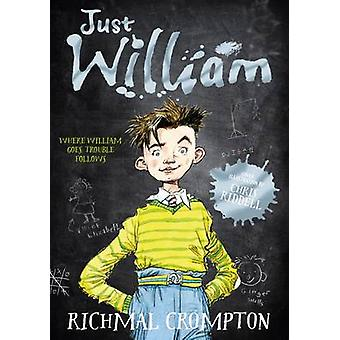 Just William (New edition) by Richmal Crompton - Thomas Henry - Chris