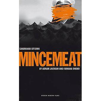Mincemeat by Adrian Jackson - Farhana Sheikh - 9781840029352 Book
