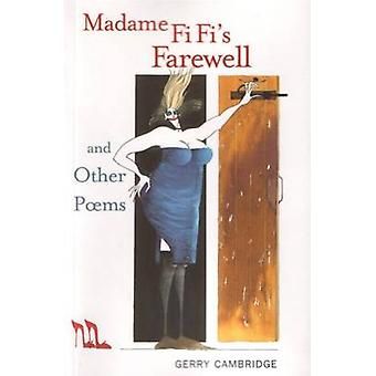 Madame Fi Fi's Farewell - and Other Poems by Gerry Cambridge - Hamish