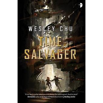 Tid bärgarna av Wesley Chu - 9780857665232 bok