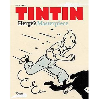 Tintin - Herge's Masterpiece by Pierre Sterckx - Michael Farr - 978078
