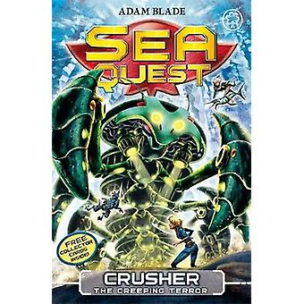 Sea Quest Crusher the Creeping Terror by Adam Blade