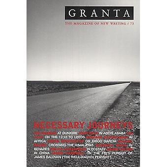 Granta 73 - Necessary Journeys by Ian Jack - 9780903141420 Book