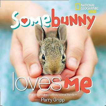 Somebunny Loves Me by Parry Gripp - 9781426329753 Book