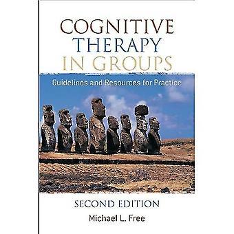 La thérapie cognitive en groupes: lignes directrices et ressources pour la pratique