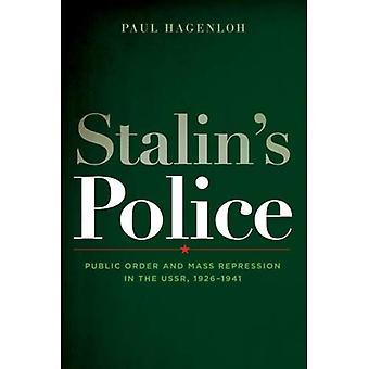 Police de Staline: l'ordre Public et la répression massive en URSS, 1926-1941 (Woodrow Wilson Center Press)