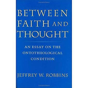 Tussen geloof en denken: een Essay over de toestand van de Ontotheological