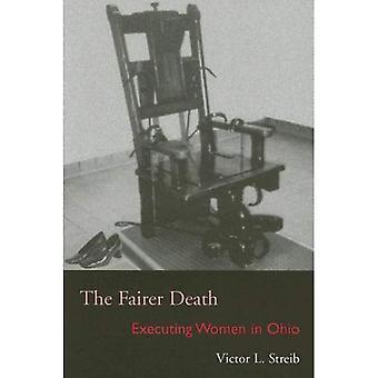 La mort plus équitable: L'exécution des femmes dans l'Ohio