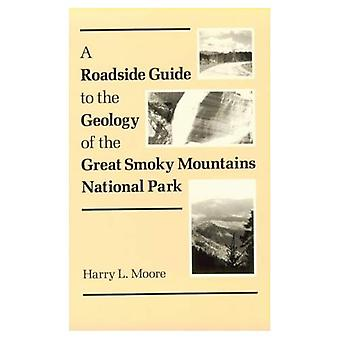 En vägkanten Guide till geologin av Great Smoky Mountains National Park