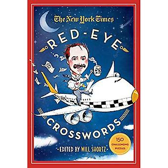 The New York Times Red-Eye Crosswords: 150 Challenging Puzzles