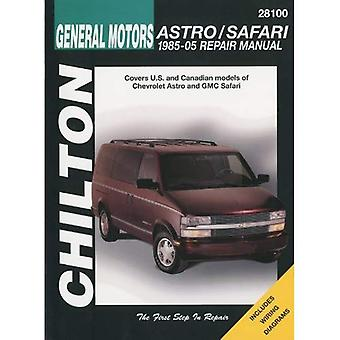 Chilton's General Motors Astro/Safari 1985-05 (Chiltons totala bil vård reparationshandbok)