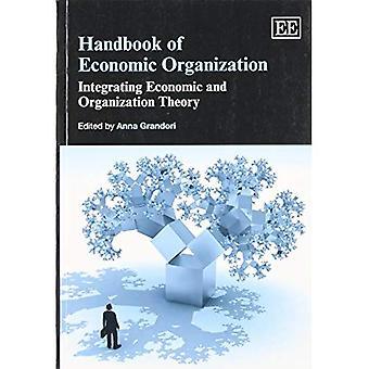 Manuale di organizzazione economica: l'integrazione economica e teoria dell'organizzazione (riferimento originale Elgar)