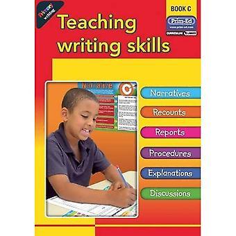 Primary Writing: Bk. C: Teaching Writing Skills