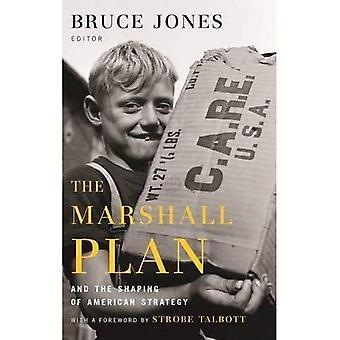 Le Plan Marshall et l'élaboration de la stratégie américaine