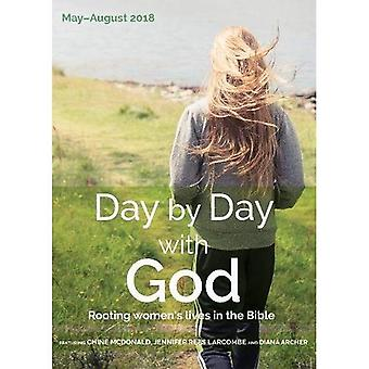 Day by Day with God May-August 2018: Rooting women's lives in the Bible� (Day by Day with God)