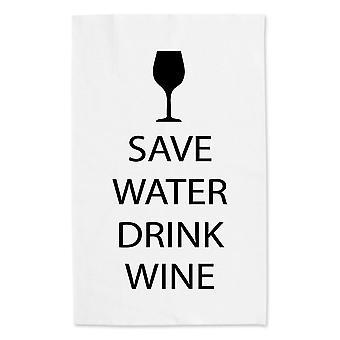 Save Water Drink Wine White Tea Towel Black Text