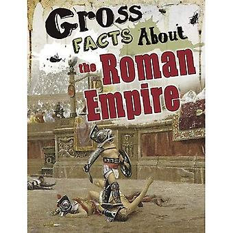 Gross Facts About the Roman Empire (Blazers: Gross History)