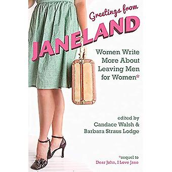 Greetings from Janeland: Women Write More about Leaving Men for Women