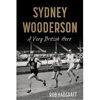 Sydney Wooderson: A Very British Hero