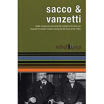Sacco and Vanzetti (Rebel Lives)