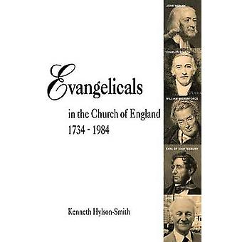 Evangelicals in the Church of England 17341984 by HylsonSmith & Kenneth