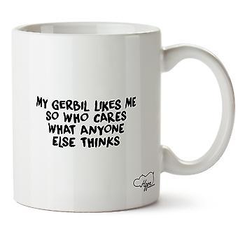 Hippowarehouse mijn Gerbil houdt Me dus Who Cares wat iemand anders denkt bedrukte mok Cup keramiek 10oz dat