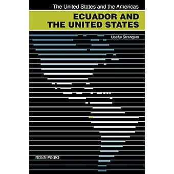 Ecuador en de Verenigde Staten nuttig vreemdelingen door Pineo & Ronn F.