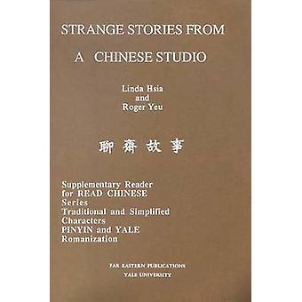 Strange Stories from a Chinese Studio by Hsia & Linda