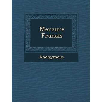 Mercure Fran Ais von anonym