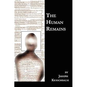 Les restes humains de Kerschbaum & Joseph