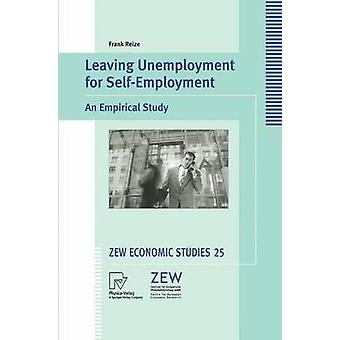 Leaving Unemployment for SelfEmployment  An Empirical Study by Reize & Frank