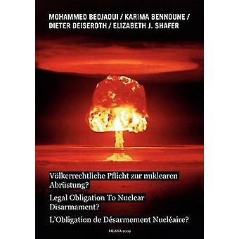 Vlkerrechtliche Pflicht zur nuklearen ・ ベジャウィ ・ モハメッドによって Abrstung