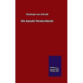 Apostel Deutschlands door von Schmid & Christoph sterven