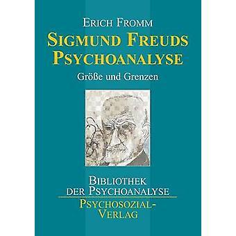 Sigmund Freuds Psychoanalyse by Fromm & Erich