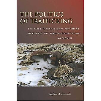 The Politics of Trafficking