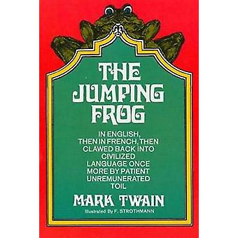 The Jumping Frog by Mark Twain - 9780486226866 Book