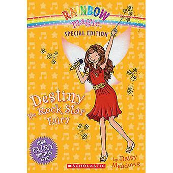 Destiny the Rock Star Fairy by Daisy Meadows - 9780545270564 Book