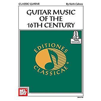 Guitar Music of the 16th Century by Keith Calmes - 9780786699056 Book