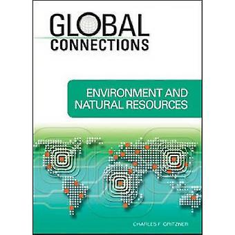 Umwelt und natürliche Ressourcen von Charles F. Gritzner-9781604132
