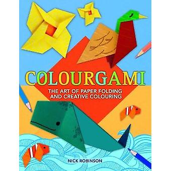 Colourgami by Nick Robinson - 9781784285432 Book