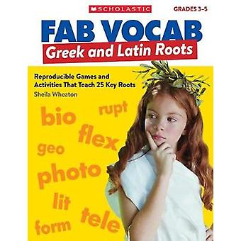 Greek & Latin Roots - Reproducible Games and Activities That Teach 25