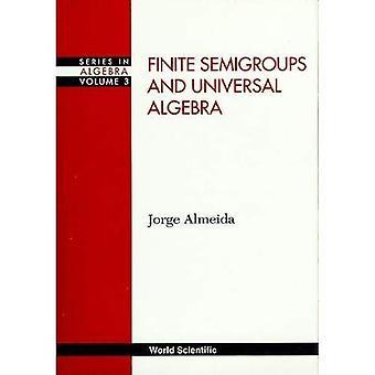 Finite Semigroups and Universal Algebra (Series in Algebra)