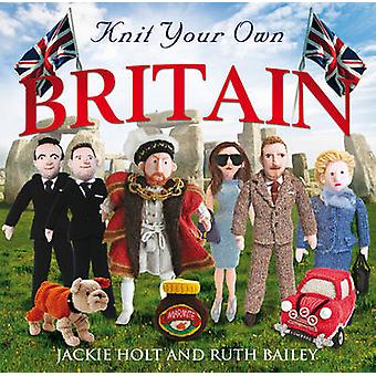 Knit Your Own Britain by Jackie Holt & Ruth Bailey