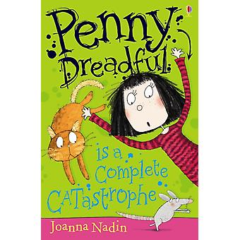 Penny Dreadful is a Complete Catastrophe (Paperback) by Nadin Joanna Mikhail Jessica