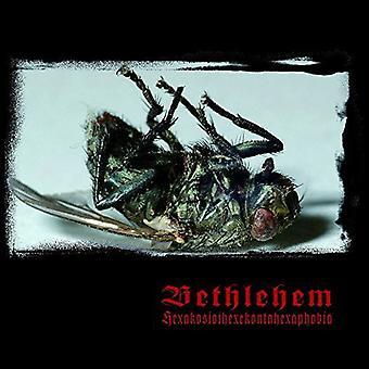 Bethlehem - Hexakosioihexekontahexaphobia [CD] USA importerer