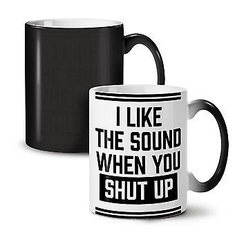 Shut Up Offensive Funny NEW Black Colour Changing Tea Coffee Ceramic Mug 11 oz | Wellcoda