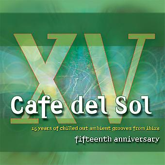 Various Artist - Cafe Del Sol 15th Anniversary [CD] USA import
