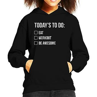 Things To Do Eat Workout Be Awesome Kid's Hooded Sweatshirt